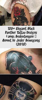 120+ elegante Black Panther Tattoo Designs & Bedeutungen – Anmut in jeder Bewegung …   – Tattoo Art