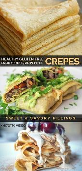 Healthy gluten free crepes + sweet and savory filling ideas. The recipe is made …