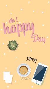 Fond d'écran pour la rentrée à télécharger : oh Happy Day !