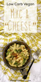 Low Carb Vegan Mac and Cheese