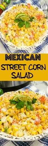 Mexican Street Corn Salad: Crunchy sweet cornwith crema andthe perfect amoun…