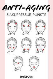 Akupressur gegen Falten: Durch Drücken dieser 8 Punkte wird Ihre Haut straffer   – beauty