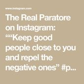 "The Actual Paratore on Instagram: """"Preserve good folks near you and repel the destructive ones"" #positivepeople #journey #companion #world"""