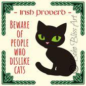 Irisches Sprichwort: Hüten Sie sich vor Menschen, die Katzen nicht mögen. Irland Wanddekoration | Irischer Kunstdruck | Purrfect Geschenk für den Katzenliebhaber! Sofortdownload