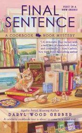 Nouvelle série de romans policiers de Daryl Wood Gerber! Premier de la série, Final Sentenc …   – Cozy Mysteries