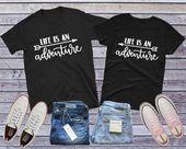 Das Leben ist ein Abenteuer, Reisen paar Shirt, im Freien paar, passende paar Shirt, Abenteuer paar, Abenteuer Hochzeit, Berg paar Geschenk   – couple