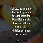 Bei Rossmann gibt es ein Zitronenintimdeo für die Vagina   – Lustige – Zitate