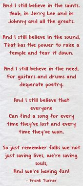 Image result for frank turner i still believe that everyone can find a song