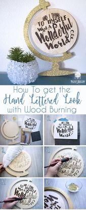 So erhalten Sie den handbeschrifteten Look mit Wood Burning   – Craft