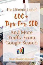 Die ultimative Liste von mehr als 600 Tipps für SEO und mehr Traffic aus der Google-Suche