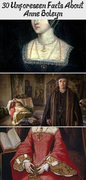 30 Unforeseen Facts About Anne Boleyn – Prominente
