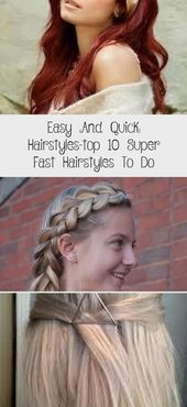 Easy And Quick Hairstyles–top 10 Super Fast Hairstyles To Do