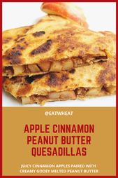 Apple Cinnamon Peanut Butter Quesadillas