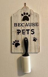 """DIY: Make a """"Pet Sign"""" to hold your lint roller"""
