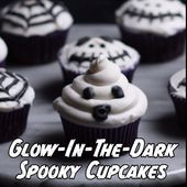 Glow-In-The-Dark Spooky Cupcakes