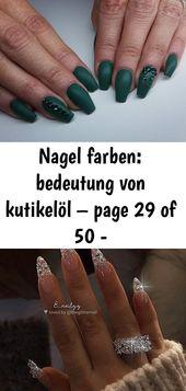 Nagelfarben: Bedeutung von Nagelhautöl – Seite 29 von 50 – http: //deadline-toptrendspint.whiteju … 41   – Nagel