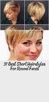 37 best short hairstyles for round faces – hairstyles – best short hairstyles for round faces #shorthairstylesAsian #shorthairstylesVintage # …