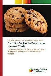 Biscoito Cookie Da Farinha De Banana Verde Maria Janete Gomes