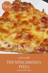 Low Carb Thunfischboden Pizza Rezept