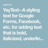 Yaytext A Styling Text For Google Forms Facebook Etc For Adding Text That Is Bold Italicized Underlined Etc Text Google Forms Add Text Yytext 是在 ios 上显示和编辑富文本的文本框架。 特性: api 兼容 uilabel 和 uitextview 支持高性能的异步排版和渲染 扩展了 coretext 的属性以支持更多文字效果 支持 uiimage、uiview. yaytext a styling text for google