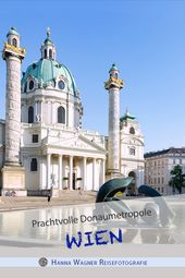 Wiener Melange: prachtvolle Donaumetropole