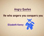 Wütende Zitate Wer dich verärgert, erobert dich. Zitat von Elizabeth Kenny Zitat Expl … – Emotional Quotes