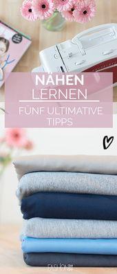 Tipps für Nähanfänger #keinekleidungnähen Die ultimativen Tipps für Nähanf…