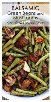 Balsamico grüne Bohnen und Pilze - Rezepte 1