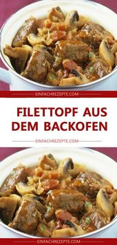 Filettopf from the oven 😍 😍 😍   – kochen