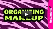 [VIDEO]: Make-up organization and how to organize Hai …