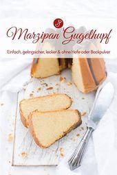 Marzipan Gugelhupf Rezept – Marzipan-Puffer – Backen – Torten, Kuchen & Gebäck