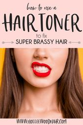 How To Use a Hair Toner For Brassiness