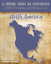 Learning About the Continents FREE Printables and Resources: North America – Hom…