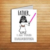 Star Wars Card Christmas Card for Dad gift from Daughter Birthday card Darth Vader Princess Leia Printable Funny Father i am your daughter