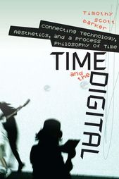 Time and the Digital ebook by Timothy Scott Barker – Rakuten Kobo