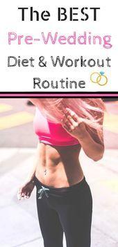 Diat Und Workout Programm Vor Der Hochzeit Machen Sie Sich Fit Fur Den Grossen Tag Mit Den Der Diat Fit Fur Grossen Hochzeit Mach In 2020 Fitness Routinen
