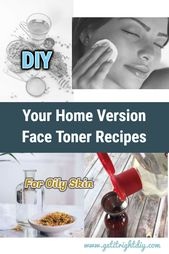 Best Homemade Face Toner Recipes for Oily and Acne-Prone Skin