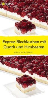 Express Blechkuchen mit Quark und Himbeeren 😍 …