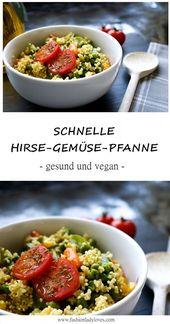 Schnelle Hirse-Gemüse-Pfanne   – Rezepte