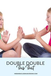 Double double this that – Mrs. Miracle's Music Room