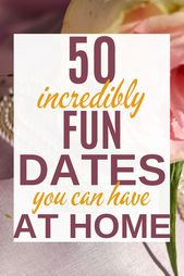 The Ultimate List of At Home Date Ideas