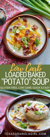 """Low Carb Loaded Baked """"Potato"""" Soup"""