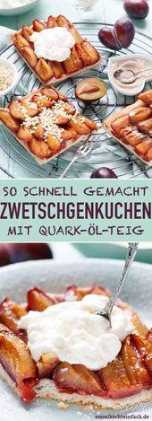 Schneller Zwetschgenkuchen mit Quark-Öl-Teig