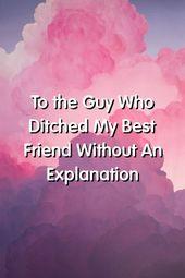 An den Kerl, der meinen besten Freund ohne Erklärung verlassen hat – Relationship over