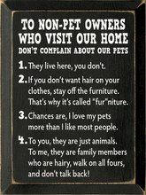 Wood Sign To Non Pet Owners Who Visit Our Home Pets Dog Quotes Dog Signs