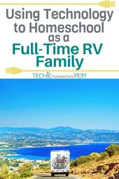 Using Technology to Homeschool as a Full-Time RV Family – Techie Homeschool Mom