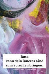 Über die Farbe Rosa bekommst du leicht Zugang zu dem kleinen Mädchen, das du einmal warst. #innereskind #malen #intuitivesmalen #inspiration