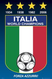 Italia World Champions World Cup Football Soccer Poster Forza Azzurri 1934 1938 1982 2006 G Italy World Cup Italy National Football Team World Cup