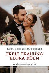 Freie Trauung In Der Flora Koln Eine Turkisch Deutsche Traumhochzeit Trauung Turkische Hochzeit Deutsche Hochzeit