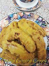 Dari Dapur Madihaa Pisang Goreng Crispy Resepi Terbaikk Food Dessert Pinterest Foods